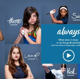 Always: What does it mean  to do things #LikeAGirl